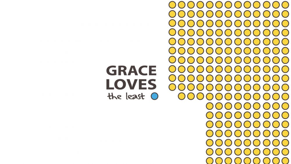 Grace Loves the Least