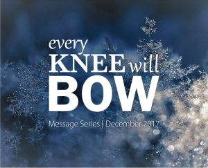 Every Knee Will Bow