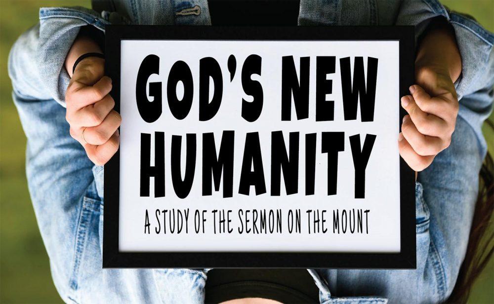 God\'s New Humanity